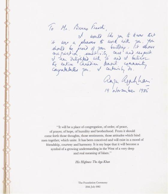 Prince Amyn Aga Khan's appreciation for Mr. Bruno Freschi's accomplishment. Message in the architect's personal volume of the Ismaili Centre Souvenir. Image: Bruno Freschi Collection, 1985