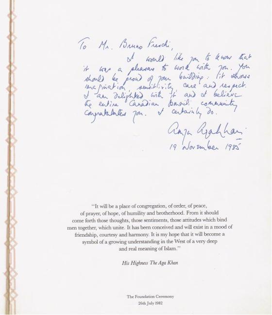 Prince Amyn Aga Khan's appreciation for Mr. Bruno Freschi's accomplishment. Message in the architect's personal volume of the Ismaili Centre Souvenir. Image: Bruno Freschi Collection, 1985