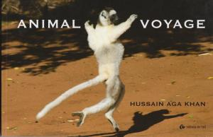"Front Cover of ""Animal Voyage"" by Hussain Aga Khan"
