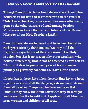 "Text of message to Ismailis. Source: ""Message to the World of Islam"" by Aga Khan III, Karachi 1977"