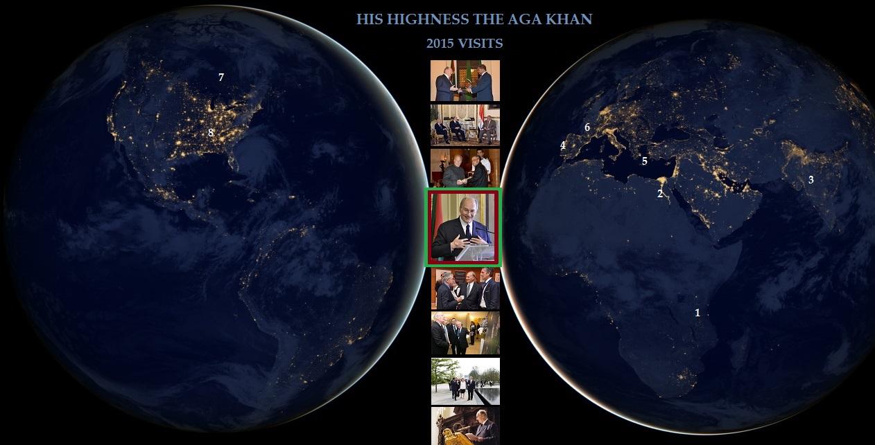 Aga Khan Mawlana Hazar Imam 2015 Visits