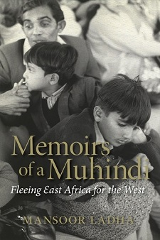 Memoirs of a Muhindi by Mansoor Ladha