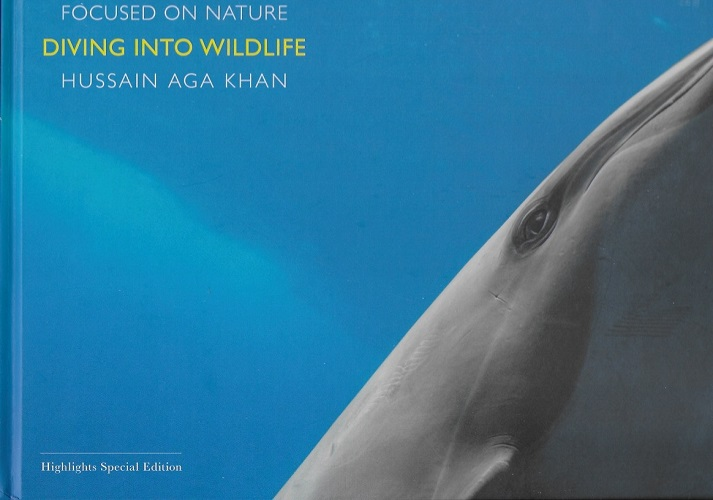 Diving into Wildlife by Hussain Aga Khan
