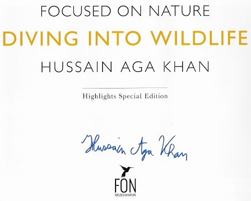 Diving Into Wildlife Hussain Aga Khan Signed Page