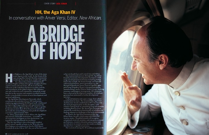 Aga Khan interview with New African editorr Anver Versi; A Bridge of Hope published on Barakah