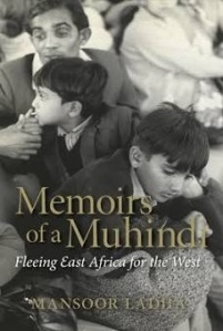 Memoirs of a Muhindi by Mansoor Ladha Ismaili authors Simerg