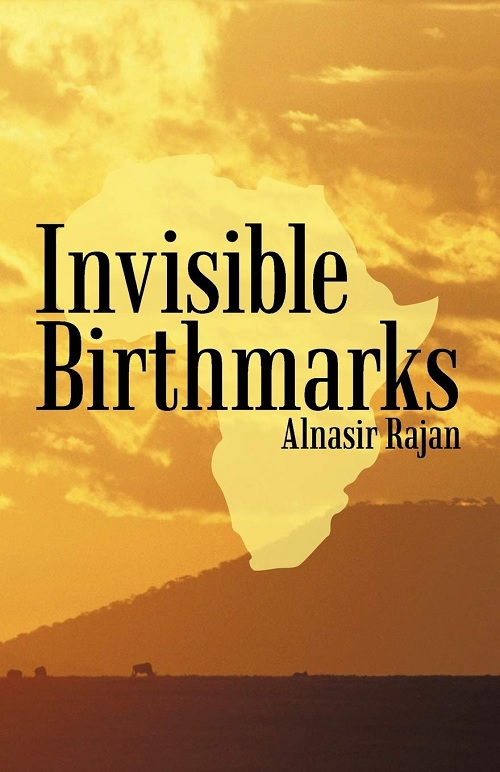Simerg Ismaili authors Invisible Birthmarks by Alnasir Rajan